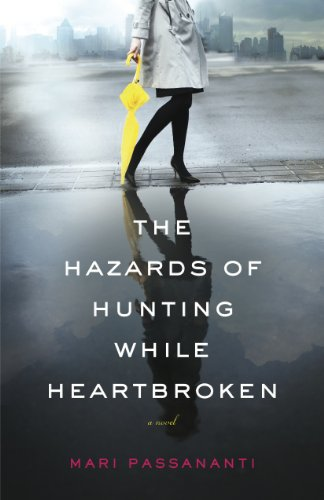 Bargain eBook Hunter: We Hunt for Free & Bargain eBooks So You Don't Have To! -- A HotZippy Website: Today's Readers for Tomorrow's Bestsellers! © -- Bargain eBook Hunter proudly presents: The Hazards of Hunting While Heartbroken by Mari Passananti!