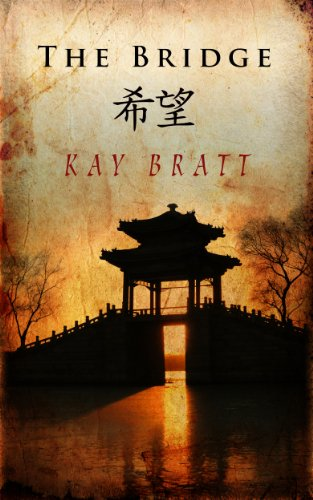 Bargain eBook Hunter: We Hunt for Free & Bargain eBooks So You Don't Have To! -- A HotZippy Website: Today's Readers for Tomorrow's Bestsellers! © -- Bargain eBook Hunter proudly presents: The Bridge by Kay Bratt!
