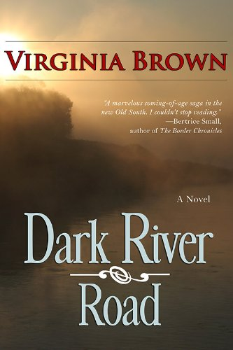 Bargain eBook Hunter: We Hunt for Free & Bargain eBooks So You Don't Have To! -- A HotZippy Website: Today's Readers for Tomorrow's Bestsellers! © -- Bargain eBook Hunter proudly presents: Dark River Road by Virginia Brown!