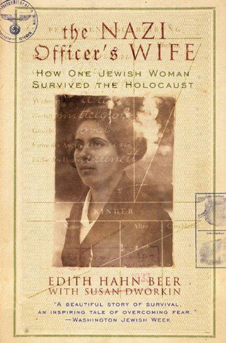 Bargain eBook Hunter: We Hunt for Free & Bargain eBooks So You Don't Have To! -- A HotZippy Website: Today's Readers for Tomorrow's Bestsellers! © -- Bargain eBook Hunter proudly presents: The Nazi Officer's Wife: How One Jewish Woman Survived The Holocaust by Susan Dworkin!