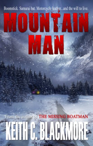 Bargain eBook Hunter: We Hunt for Free & Bargain eBooks So You Don't Have To! -- A HotZippy Website: Today's Readers for Tomorrow's Bestsellers! © -- Bargain eBook Hunter proudly presents: Mountain Man by Keith C Blackmore!