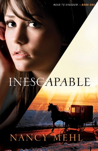 Bargain eBook Hunter: We Hunt for Free & Bargain eBooks So You Don't Have To! -- A HotZippy Website: Today's Readers for Tomorrow's Bestsellers! © -- Bargain eBook Hunter proudly presents: Inescapable (Road to Kingdom Book #1) by Nancy Mehl!