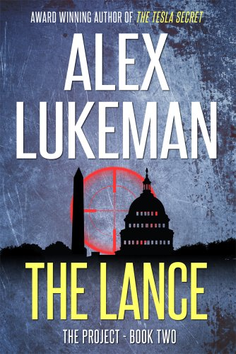 Bargain eBook Hunter: We Hunt for Free & Bargain eBooks So You Don't Have To! -- A HotZippy Website: Today's Readers for Tomorrow's Bestsellers! © -- Bargain eBook Hunter proudly presents: The Lance (The PROJECT) by Alex Lukeman!