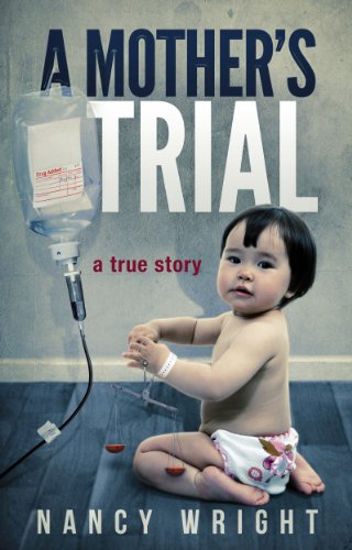 Bargain eBook Hunter: We Hunt for Free & Bargain eBooks So You Don't Have To! -- A HotZippy Website: Today's Readers for Tomorrow's Bestsellers! © -- Bargain eBook Hunter proudly presents: A Mother's Trial by Nancy Wright!