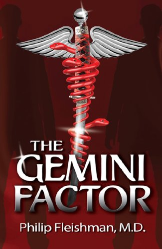 Bargain eBook Hunter: We Hunt for Free & Bargain eBooks So You Don't Have To! -- A HotZippy Website: Today's Readers for Tomorrow's Bestsellers! © -- Bargain eBook Hunter proudly presents: The Gemini Factor by Philip Fleishman M.D.!