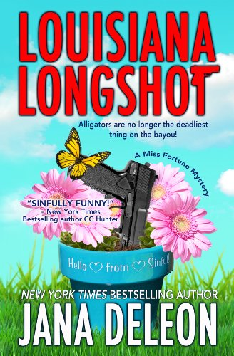 Bargain eBook Hunter: We Hunt for Free & Bargain eBooks So You Don't Have To! -- A HotZippy Website: Today's Readers for Tomorrow's Bestsellers! © -- Bargain eBook Hunter proudly presents: Louisiana Longshot (A Miss Fortune Mystery) by Jana DeLeon!