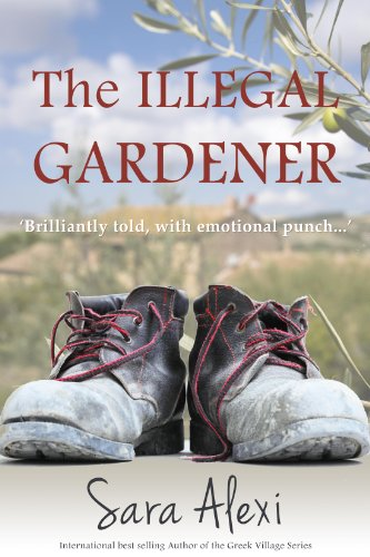 Bargain eBook Hunter: We Hunt for Free & Bargain eBooks So You Don't Have To! -- A HotZippy Website: Today's Readers for Tomorrow's Bestsellers! © -- Bargain eBook Hunter proudly presents: The Illegal Gardener (The Greek Village Collection.) by Sara Alexi!