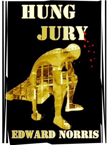 Bargain eBook Hunter: We Hunt for Free & Bargain eBooks So You Don't Have To! -- A HotZippy Website: Today's Readers for Tomorrow's Bestsellers! © -- Bargain eBook Hunter proudly presents: Hung Jury by Edward Norris!