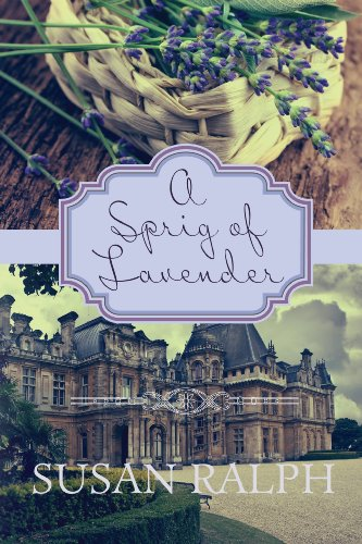 Bargain eBook Hunter: We Hunt for Free & Bargain eBooks So You Don't Have To! -- A HotZippy Website: Today's Readers for Tomorrow's Bestsellers! © -- Bargain eBook Hunter proudly presents: A Sprig of Lavender by Susan Ralph!