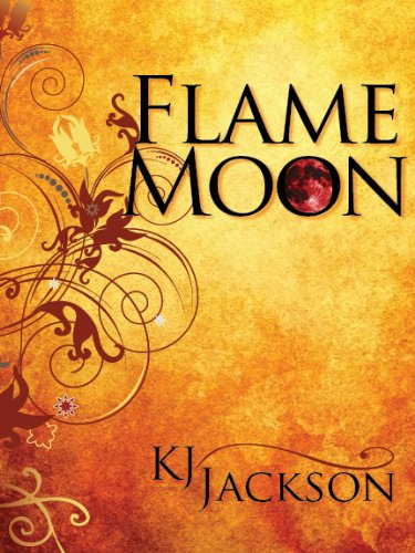 Bargain eBook Hunter: We Hunt for Free & Bargain eBooks So You Don't Have To! -- A HotZippy Website: Today's Readers for Tomorrow's Bestsellers! © -- Bargain eBook Hunter proudly presents: Flame Moon (A Flame Moon Novel) by K.J. Jackson!