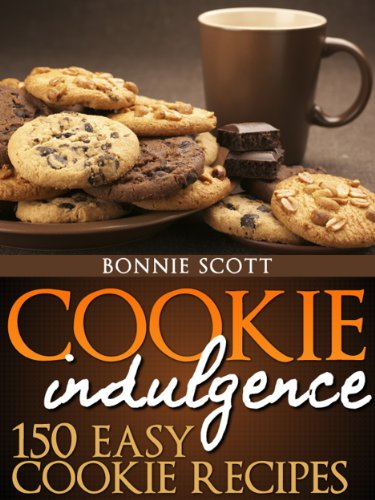 Bargain eBook Hunter: We Hunt for Free & Bargain eBooks So You Don't Have To! -- A HotZippy Website: Today's Readers for Tomorrow's Bestsellers! © -- Bargain eBook Hunter proudly presents: Cookie Indulgence: 150 Easy Cookie Recipes by Bonnie Scott!