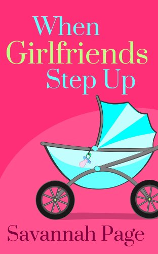 Bargain eBook Hunter: We Hunt for Free & Bargain eBooks So You Don't Have To! -- A HotZippy Website: Today's Readers for Tomorrow's Bestsellers! © -- Bargain eBook Hunter proudly presents: When Girlfriends Step Up by Savannah Page!
