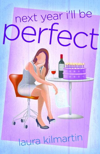 Bargain eBook Hunter: We Hunt for Free & Bargain eBooks So You Don't Have To! -- A HotZippy Website: Today's Readers for Tomorrow's Bestsellers! © -- Bargain eBook Hunter proudly presents: Next Year I'll be Perfect by Laura Kilmartin!