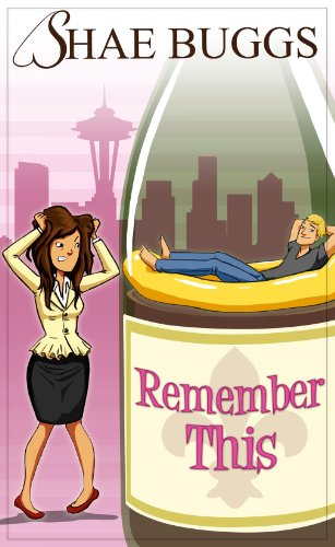 Bargain eBook Hunter: We Hunt for Free & Bargain eBooks So You Don't Have To! -- A HotZippy Website: Today's Readers for Tomorrow's Bestsellers! © -- Bargain eBook Hunter proudly presents: Remember This (A Romantic Comedy) by Shae Buggs!