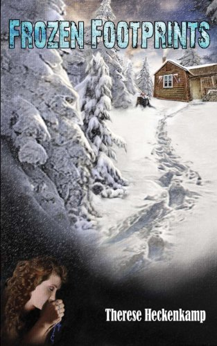 Bargain eBook Hunter: We Hunt for Free & Bargain eBooks So You Don't Have To! -- A HotZippy Website: Today's Readers for Tomorrow's Bestsellers! © -- Bargain eBook Hunter proudly presents: Frozen Footprints by Therese Heckenkamp!