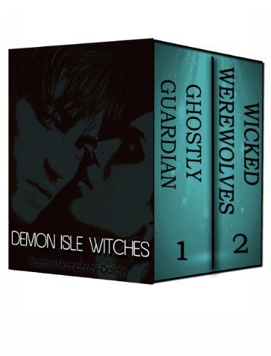 Bargain eBook Hunter: We Hunt for Free & Bargain eBooks So You Don't Have To! -- A HotZippy Website: Today's Readers for Tomorrow's Bestsellers! © -- Bargain eBook Hunter proudly presents: Ghostly Guardian & Wicked Werewolves (Witches of The Demon Isle Bundle) by Rachel Humphrey - D'aigle!