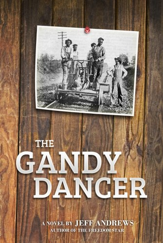 Bargain eBook Hunter: We Hunt for Free & Bargain eBooks So You Don't Have To! -- A HotZippy Website: Today's Readers for Tomorrow's Bestsellers! © -- Bargain eBook Hunter proudly presents: The Gandy Dancer by Jeff Andrews!
