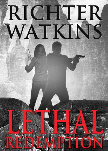 Bargain eBook Hunter: We Hunt for Free & Bargain eBooks So You Don't Have To! -- A HotZippy Website: Today's Readers for Tomorrow's Bestsellers! © -- Bargain eBook Hunter proudly presents: Lethal Redemption by Richter Watkins!