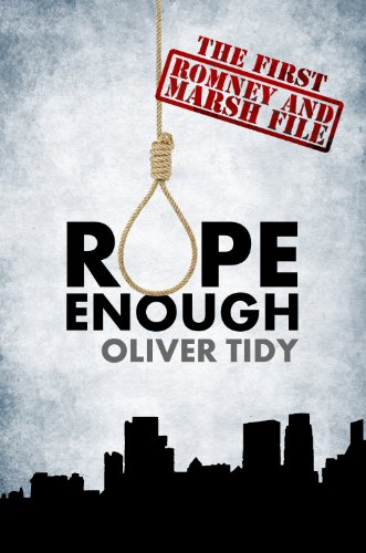 Bargain eBook Hunter: We Hunt for Free & Bargain eBooks So You Don't Have To! -- A HotZippy Website: Today's Readers for Tomorrow's Bestsellers! © -- Bargain eBook Hunter proudly presents: Rope Enough (The Romney and Marsh Files #1) by Oliver Tidy!