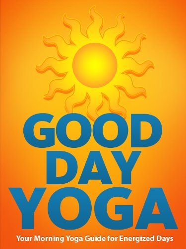Bargain eBook Hunter: We Hunt for Free & Bargain eBooks So You Don't Have To! -- A HotZippy Website: Today's Readers for Tomorrow's Bestsellers! © -- Bargain eBook Hunter proudly presents: Good Day Yoga: Your Morning Yoga Guide For Energized Days (Just Do Yoga) by Julie Schoen!