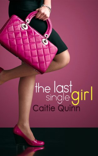 Bargain eBook Hunter: We Hunt for Free & Bargain eBooks So You Don't Have To! -- A HotZippy Website: Today's Readers for Tomorrow's Bestsellers! © -- Bargain eBook Hunter proudly presents: The Last Single Girl (Brew Ha Ha #1) by Caitie Quinn!