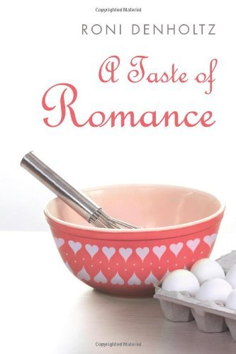 Bargain eBook Hunter: We Hunt for Free & Bargain eBooks So You Don't Have To! -- A HotZippy Website: Today's Readers for Tomorrow's Bestsellers! © -- Bargain eBook Hunter proudly presents: A Taste of Romance by Roni Denholtz!