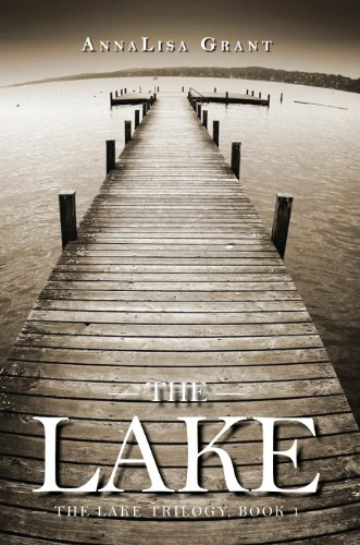 Bargain eBook Hunter: We Hunt for Free & Bargain eBooks So You Don't Have To! -- A HotZippy Website: Today's Readers for Tomorrow's Bestsellers! © -- Bargain eBook Hunter proudly presents: The Lake (The Lake Trilogy, Book 1) by AnnaLisa Grant!