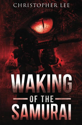 Bargain eBook Hunter: We Hunt for Free & Bargain eBooks So You Don't Have To! -- A HotZippy Website: Today's Readers for Tomorrow's Bestsellers! © -- Bargain eBook Hunter proudly presents: Waking of the Samurai (American Bushido #1) by Christopher Lee!