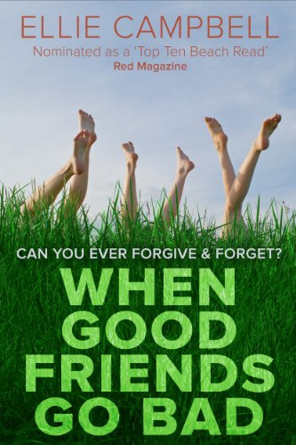 Bargain eBook Hunter: We Hunt for Free & Bargain eBooks So You Don't Have To! -- A HotZippy Website: Today's Readers for Tomorrow's Bestsellers! © -- Bargain eBook Hunter proudly presents: When Good Friends Go Bad by Ellie Campbell!