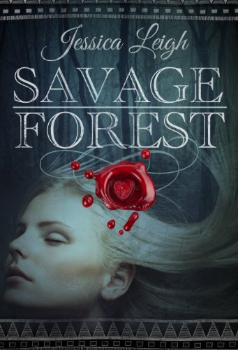 Bargain eBook Hunter: We Hunt for Free & Bargain eBooks So You Don't Have To! -- A HotZippy Website: Today's Readers for Tomorrow's Bestsellers! © -- Bargain eBook Hunter proudly presents: Savage Forest by Jessica Leigh!