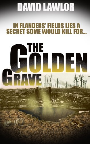 Bargain eBook Hunter: We Hunt for Free & Bargain eBooks So You Don't Have To! -- A HotZippy Website: Today's Readers for Tomorrow's Bestsellers! © -- Bargain eBook Hunter proudly presents: The Golden Grave (A Liam Mannion Story) by David Lawlor!