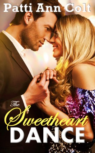 Bargain eBook Hunter: We Hunt for Free & Bargain eBooks So You Don't Have To! -- A HotZippy Website: Today's Readers for Tomorrow's Bestsellers! © -- Bargain eBook Hunter proudly presents: The Sweetheart Dance (Echo Falls, Texas) by Patti Ann Colt!