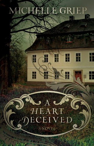 Bargain eBook Hunter: We Hunt for Free & Bargain eBooks So You Don't Have To! -- A HotZippy Website: Today's Readers for Tomorrow's Bestsellers! © -- Bargain eBook Hunter proudly presents: A Heart Deceived: A Novel by Michelle Griep!