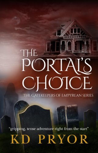 Bargain eBook Hunter: We Hunt for Free & Bargain eBooks So You Don't Have To! -- A HotZippy Website: Today's Readers for Tomorrow's Bestsellers! © -- Bargain eBook Hunter proudly presents: The Portal's Choice (The Gatekeepers of Em'pyrean) by KD Pryor!
