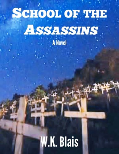 Bargain eBook Hunter: We Hunt for Free & Bargain eBooks So You Don't Have To! -- A HotZippy Website: Today's Readers for Tomorrow's Bestsellers! © -- Bargain eBook Hunter proudly presents: School of the Assassins by W.K. Blais!