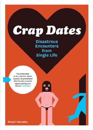Bargain eBook Hunter: We Hunt for Free & Bargain eBooks So You Don't Have To! -- A HotZippy Website: Today's Readers for Tomorrow's Bestsellers! © -- Bargain eBook Hunter proudly presents: Crap Dates: Disastrous Encounters from Single Life by Rhodri Marsden!
