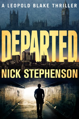 Bargain eBook Hunter: We Hunt for Free & Bargain eBooks So You Don't Have To! -- A HotZippy Website: Today's Readers for Tomorrow's Bestsellers! © -- Bargain eBook Hunter proudly presents: Departed (Leopold Blake Series) by Nick Stephenson!