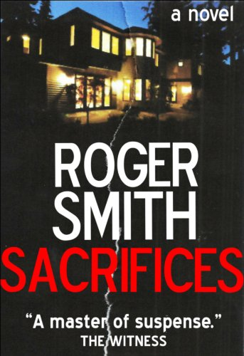 Bargain eBook Hunter: We Hunt for Free & Bargain eBooks So You Don't Have To! -- A HotZippy Website: Today's Readers for Tomorrow's Bestsellers! © -- Bargain eBook Hunter proudly presents: Sacrifices by Roger Smith!