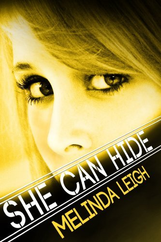 Bargain eBook Hunter: We Hunt for Free & Bargain eBooks So You Don't Have To! -- A HotZippy Website: Today's Readers for Tomorrow's Bestsellers! © -- Bargain eBook Hunter proudly presents: She Can Hide (She Can Series) by Melinda Leigh!