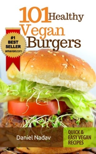 Bargain eBook Hunter: We Hunt for Free & Bargain eBooks So You Don't Have To! -- A HotZippy Website: Today's Readers for Tomorrow's Bestsellers! © -- Bargain eBook Hunter proudly presents: Cookbook: 101 healthy Vegan Burgers Recipes (Quick & Easy Grilled, Fried, Baked Vegan Recipes Books) by Daniel Nadav!