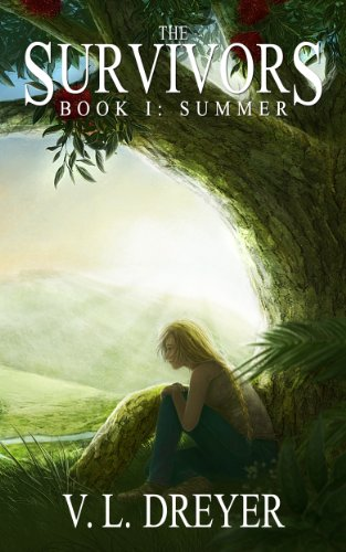 Bargain eBook Hunter: We Hunt for Free & Bargain eBooks So You Don't Have To! -- A HotZippy Website: Today's Readers for Tomorrow's Bestsellers! © -- Bargain eBook Hunter proudly presents: The Survivors Book I: Summer by V. L. Dreyer!