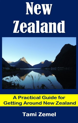 Bargain eBook Hunter: We Hunt for Free & Bargain eBooks So You Don't Have To! -- A HotZippy Website: Today's Readers for Tomorrow's Bestsellers! © -- Bargain eBook Hunter proudly presents: New Zealand. A Practical Guide for Getting Around New Zealand (Incredible World) by Tami Zemel!