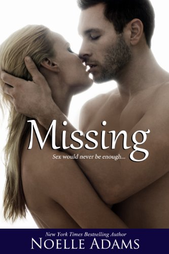 Bargain eBook Hunter: We Hunt for Free & Bargain eBooks So You Don't Have To! -- A HotZippy Website: Today's Readers for Tomorrow's Bestsellers! © -- Bargain eBook Hunter proudly presents: Missing by Noelle Adams!