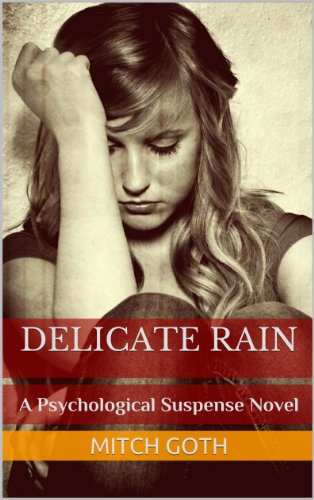 Bargain eBook Hunter: We Hunt for Free & Bargain eBooks So You Don't Have To! -- A HotZippy Website: Today's Readers for Tomorrow's Bestsellers! © -- Bargain eBook Hunter proudly presents: Delicate Rain by Mitch Goth!