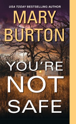 Bargain eBook Hunter: We Hunt for Free & Bargain eBooks So You Don't Have To! -- A HotZippy Website: Today's Readers for Tomorrow's Bestsellers! © -- Bargain eBook Hunter proudly presents: You're Not Safe (Texas Rangers) by Mary Burton!