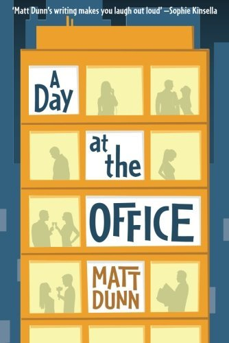 Bargain eBook Hunter: We Hunt for Free & Bargain eBooks So You Don't Have To! -- A HotZippy Website: Today's Readers for Tomorrow's Bestsellers! © -- Bargain eBook Hunter proudly presents: A Day at the Office by Matt Dunn!