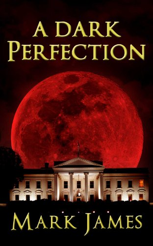 Bargain eBook Hunter: We Hunt for Free & Bargain eBooks So You Don't Have To! -- A HotZippy Website: Today's Readers for Tomorrow's Bestsellers! © -- Bargain eBook Hunter proudly presents: A Dark Perfection by Mark James!