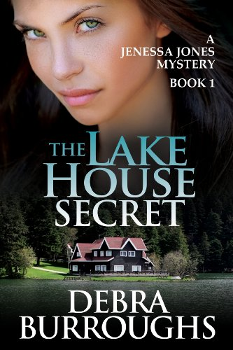 Bargain eBook Hunter: We Hunt for Free & Bargain eBooks So You Don't Have To! -- A HotZippy Website: Today's Readers for Tomorrow's Bestsellers! © -- Bargain eBook Hunter proudly presents: The Lake House Secret, A Romantic Suspense Novel (A Jenessa Jones Mystery) by Debra Burroughs!