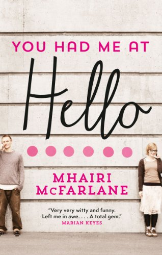 Bargain eBook Hunter: We Hunt for Free & Bargain eBooks So You Don't Have To! -- A HotZippy Website: Today's Readers for Tomorrow's Bestsellers! © -- Bargain eBook Hunter proudly presents: You Had Me At Hello by Mhairi McFarlane!