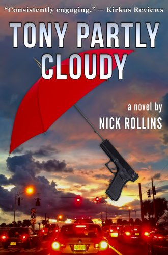 Bargain eBook Hunter: We Hunt for Free & Bargain eBooks So You Don't Have To! -- A HotZippy Website: Today's Readers for Tomorrow's Bestsellers! © -- Bargain eBook Hunter proudly presents: Tony Partly Cloudy by Nick Rollins!